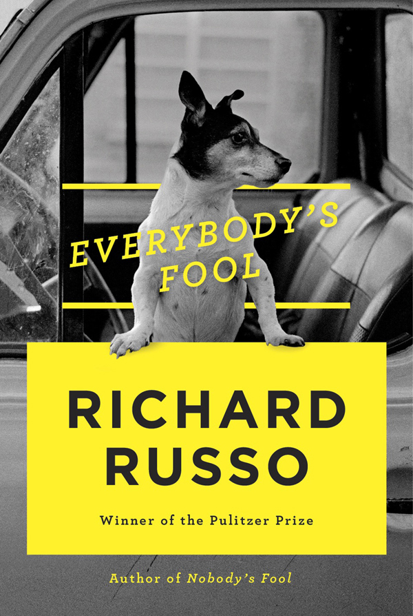 """""""Everybody's Fool,"""" by Richard Russo"""
