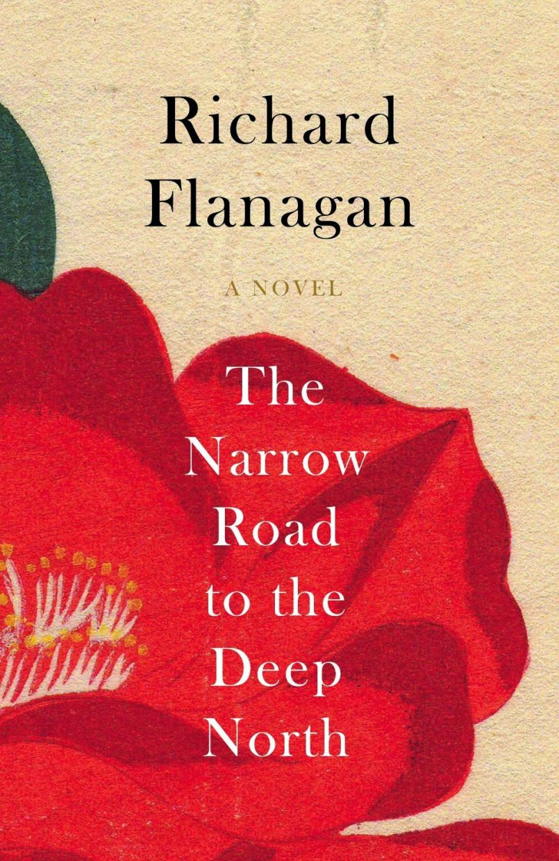 """Narrow Road to the Deep North"" by Richard Flanagan"