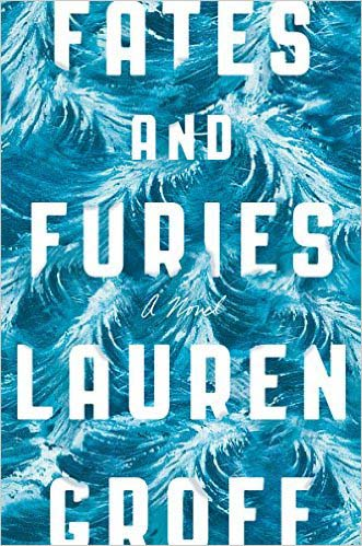 """Fates and Furies""