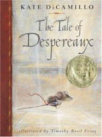 """""""The Tale of Despereaux: Being the Story of a Mouse, a Princess, Some Soup and a Spool of Thread,"""" by Kate DiCamillo"""