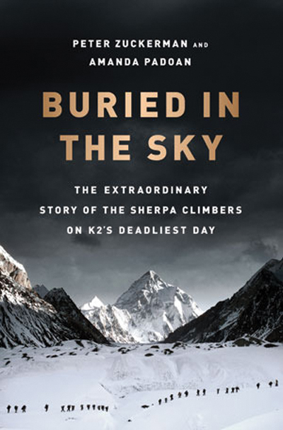 """""""Buried in the Sky"""" is the story of the deadliest day on K2 told through the lens of the Sherpa climbers and Pakistani high-altitude porters. There will be a book talk Friday at Off the Beaten Path Bookstore featuring co-author Amanda Padoan and two survivors of the expedition: local Dr. Eric Meyer and the book's central figure, Chhiring Dorje."""