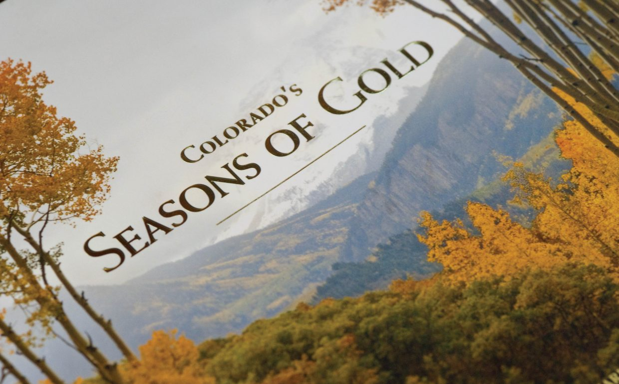 "The cover of Rod Hanna's new book ""Colorado's Seasons of Gold."""