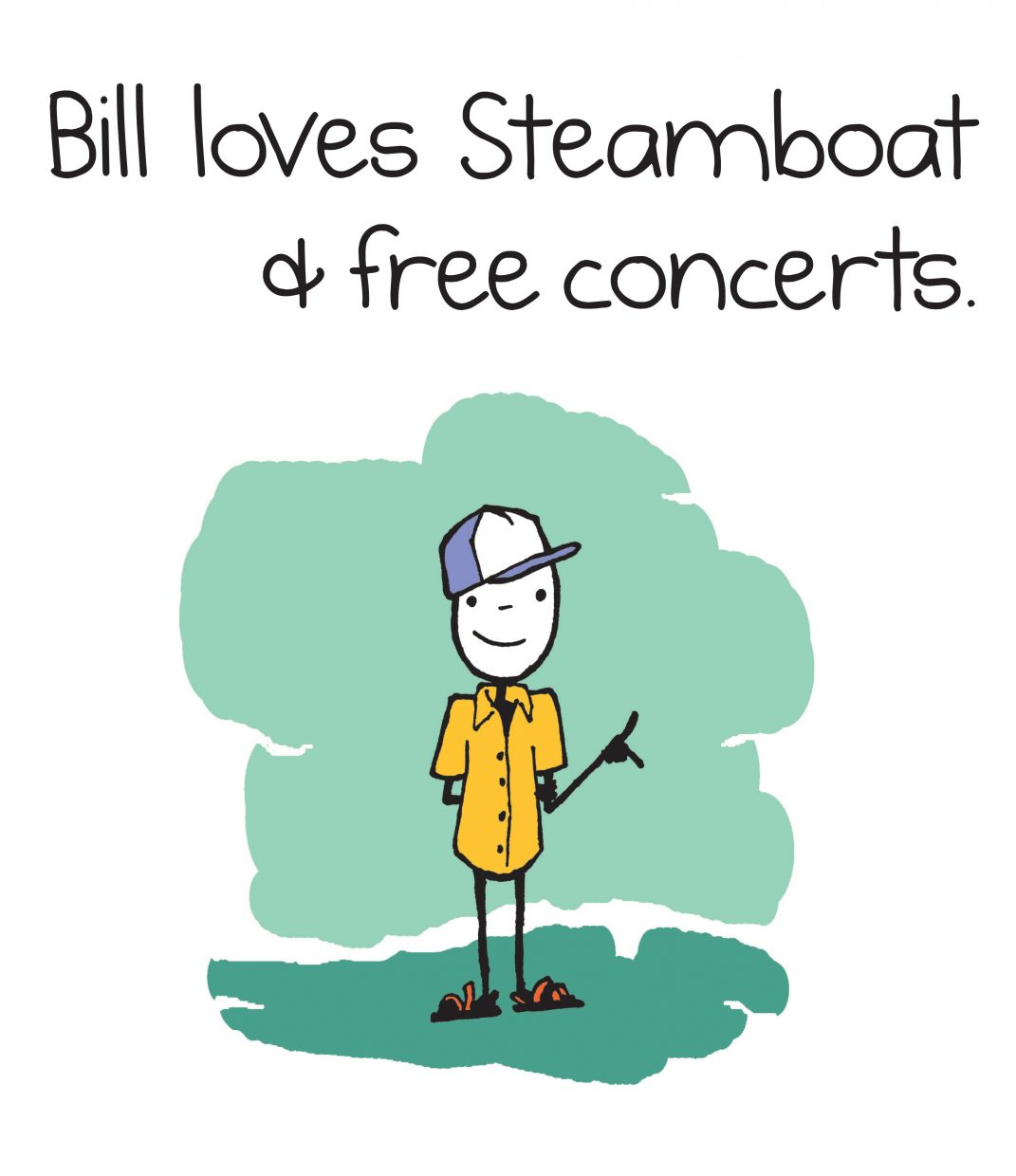 Bill loves Steamboat and free concerts.