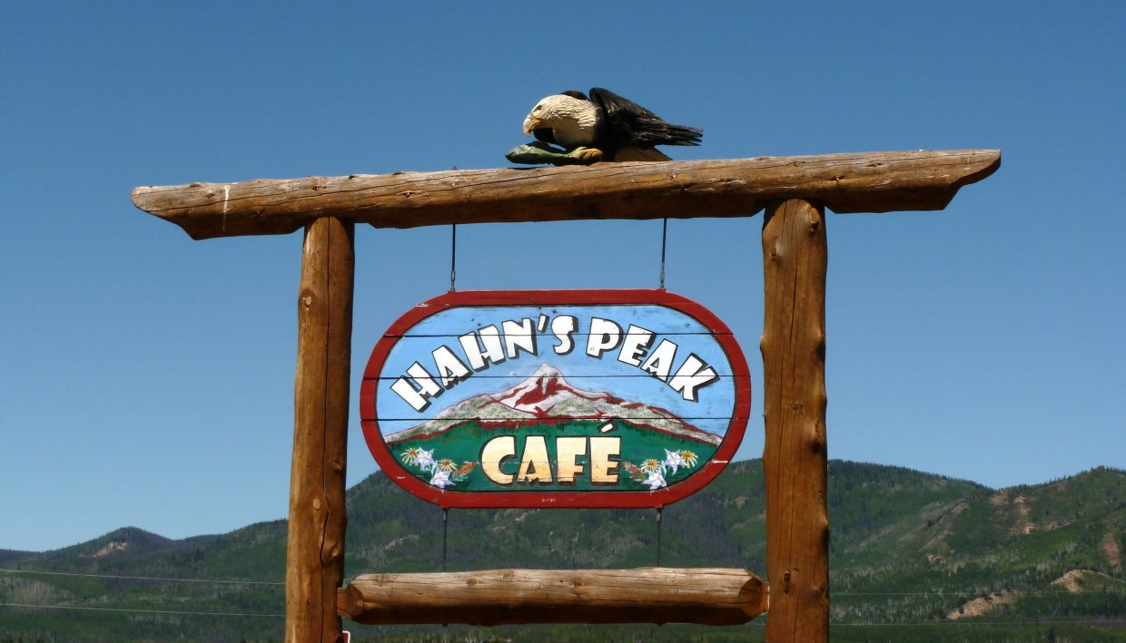 Hahn's Peak Cafe sign. Submitted by: Gail Hanley
