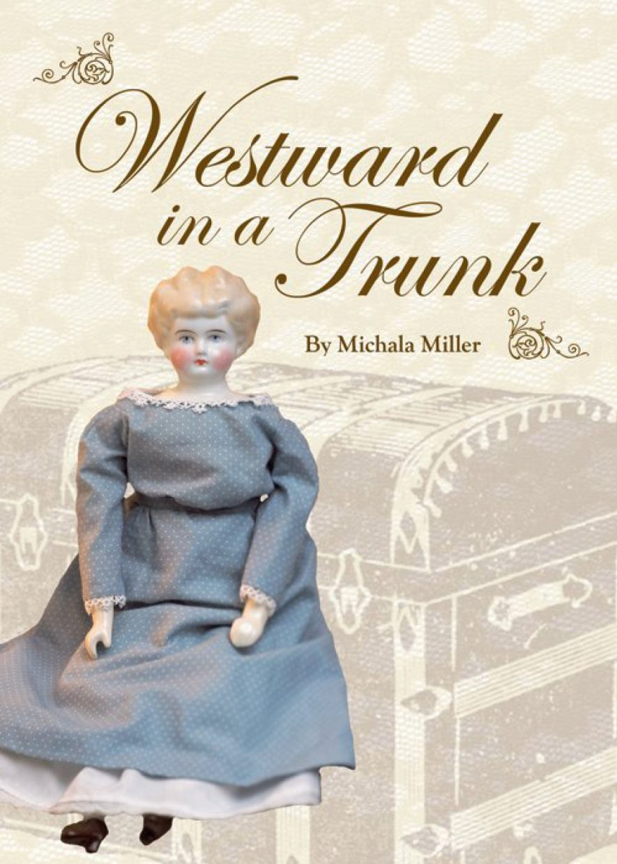 """The manuscript for """"Westward in a Trunk"""" was finished not long before Steamboat author Michala """"Mickey"""" Miller died in August 2012."""
