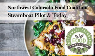 Northwest Colorado Food Coalition: Food Matters